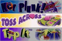 Ker Plunk!, Toss Across, Tip It